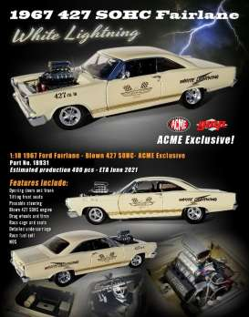 Ford  - Fairlane Blown 427 SOHC 1967 creme - 1:18 - Acme Diecast - acme18931 - acme18931 | The Diecast Company
